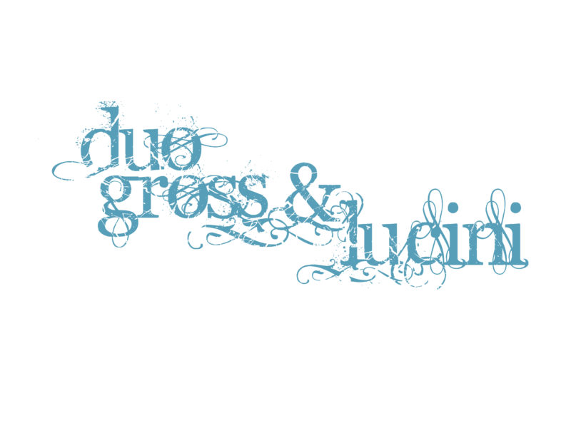Duo Gross & Lucini